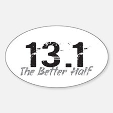 13.1 The Better Half Decal