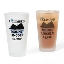 I Climbed Mount Lincoln Drinking Glass