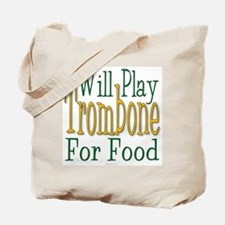 Will Play Trombone Tote Bag