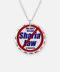 NO Sharia Law in America Necklace