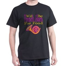 Will Play French Horn T-Shirt