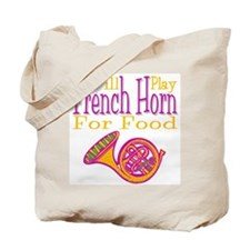 Will Play French Horn Tote Bag