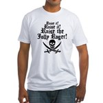 Raise The Jolly Roger Fitted T-Shirt