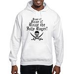 Raise The Jolly Roger Hooded Sweatshirt