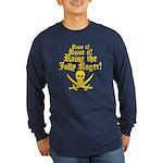 Raise The Jolly Roger Long Sleeve Dark T-Shirt