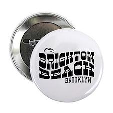 """Brighton Beach Brooklyn 2.25"""" Button"""
