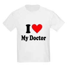 I Love My Doctor: T-Shirt