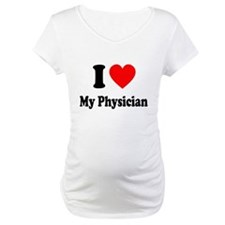I Love My Physician: Shirt