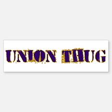 Original Union Thug Bumper Bumper Sticker