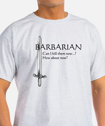 Barbarian- Can I kill them now? How about now?