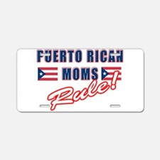 Puerto Rican Moms Rule Aluminum License Plate