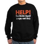 Help! I'm a lesbian Sweatshirt (dark)