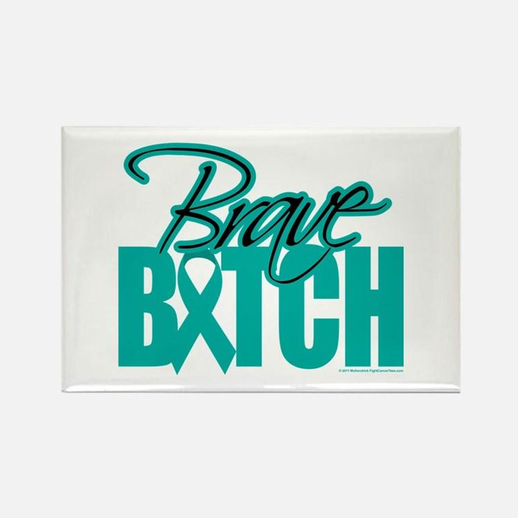 Brave Bitch Cervical Cancer Rectangle Magnet