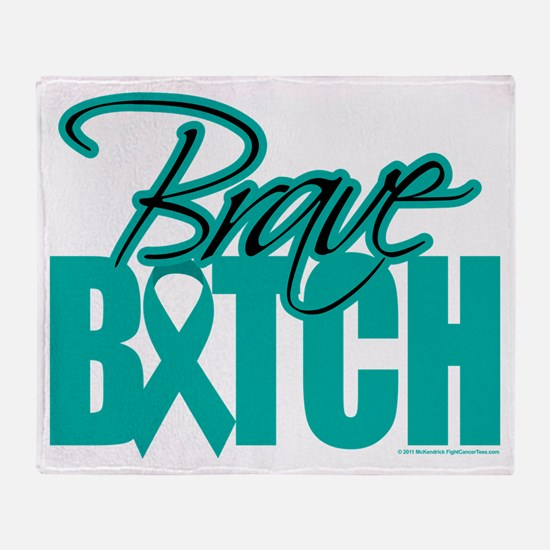 Brave Bitch Cervical Cancer Throw Blanket