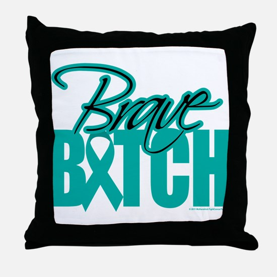 Brave Bitch Cervical Cancer Throw Pillow