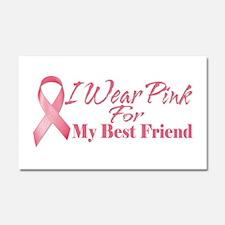 I Wear Pink For My Best Frien Car Magnet 20 x 12