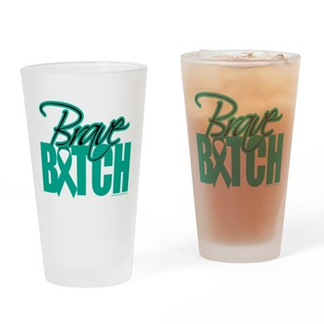 Brave Bitch Ovarian Cancer Drinking Glass
