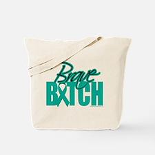 Brave Bitch Ovarian Cancer Tote Bag