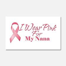 I Wear Pink For My Nana Car Magnet 20 x 12