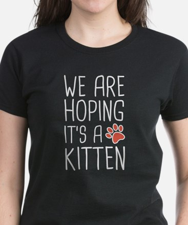 We Are Hoping It's A Kitten Tee