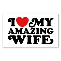 I Love My Amazing Wife Decal