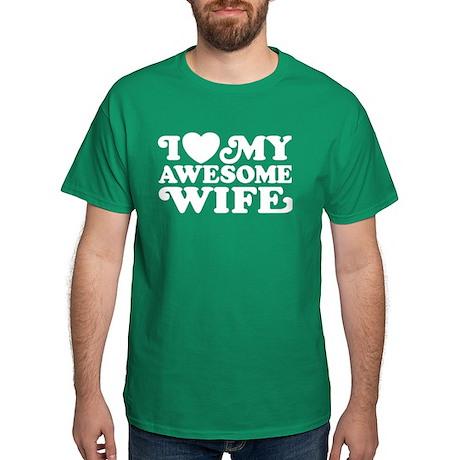 I Love My Awesome Wife Dark T-Shirt