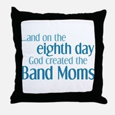 Band Mom Creation Throw Pillow