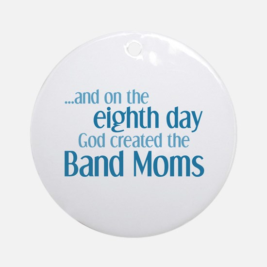 Band Mom Creation Ornament (Round)
