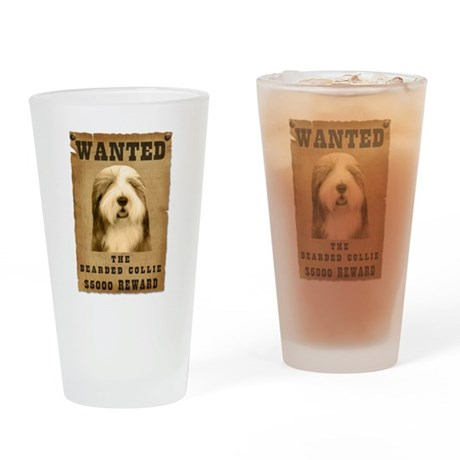 """""""Wanted"""" Bearded Collie Drinking Glass"""