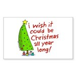I wish it could be Christmas Sticker (Rectangle)