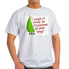 I wish it could be Christmas T-Shirt