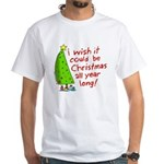 I wish it could be Christmas White T-Shirt