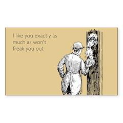 I Like You Decal