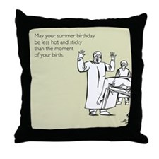 Hot & Sticky Birthday Throw Pillow