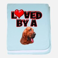 Loved by a Bloodhound baby blanket