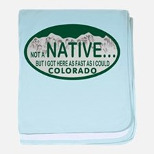 Not a Native Colo License Plate baby blanket