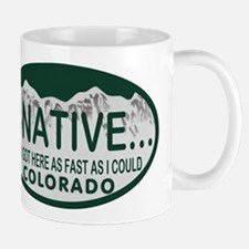 Not a Native Colo License Plate Mug