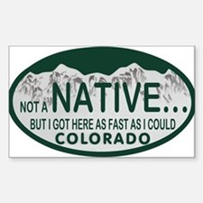 Not a Native Colo License Plate Decal