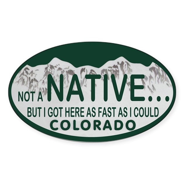 Not A Native Colo License Plate Sticker (Oval) By