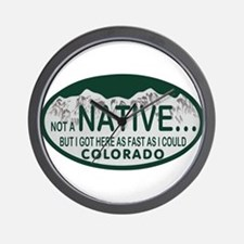 Not a Native Colo License Plate Wall Clock