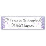 If it's not in the Scrapbook. Sticker (Bumper 10 p