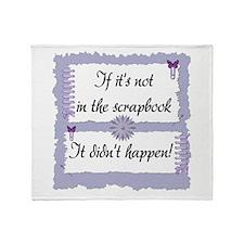 If it's not in the Scrapbook. Throw Blanket