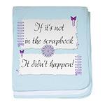 If it's not in the Scrapbook. baby blanket