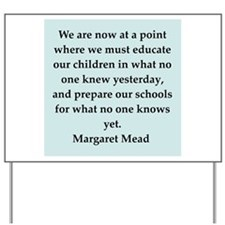 Margaret Mead quotes Yard Sign
