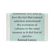 konrad lorenz quotes Rectangle Magnet