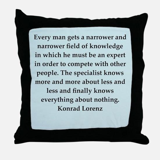 konrad lorenz quotes Throw Pillow