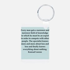 konrad lorenz quotes Keychains