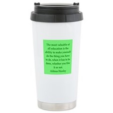 aldous huxley quotes Travel Mug