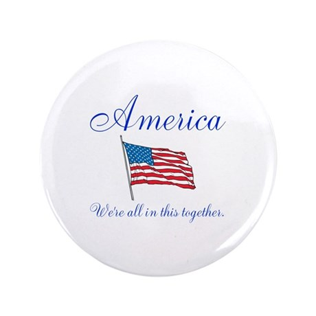 """America All in this Together 3.5"""" Button (100 pack"""