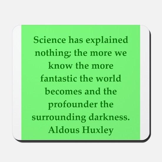 aldous huxley quotes Mousepad
